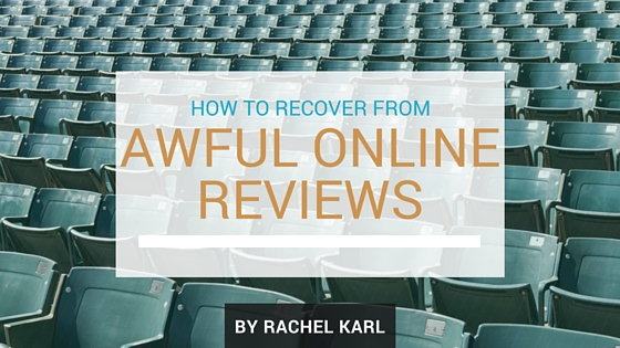 Survival Guide: How To Recover From AWFUL Online Reviews