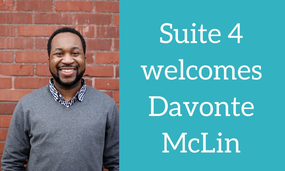 Suite 4WelcomesDavonteMcLin