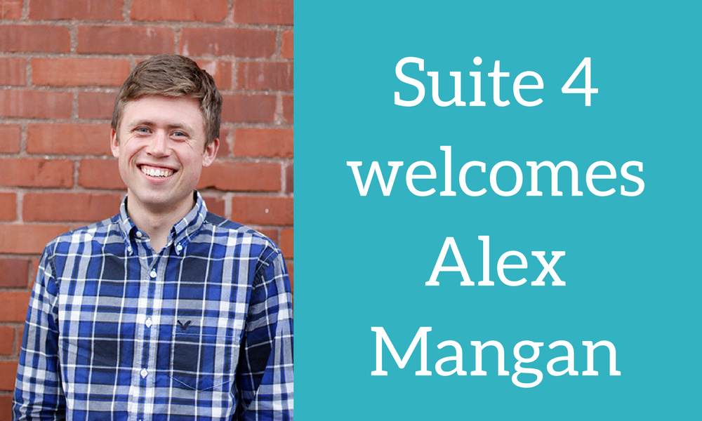 Suite 4 Welcomes Sales & Marketing Associate: Alex Mangan